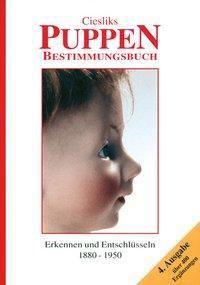 Ciesliks Puppen-Bestimmungsbuch, Marianne Cieslik, Jürgen Cieslik