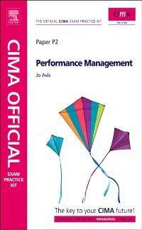 CIMA Official Exam Practice Kit Performance Management, Jo Avis