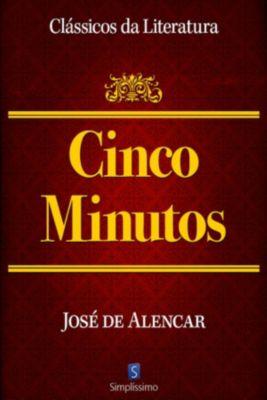 Cinco Minutos, José Martiniano de Alencar