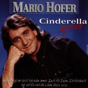 Cinderella My Love, Mario Hofer