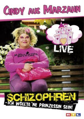 Cindy aus Marzahn: Schizophren - Live, Cindy aus Marzahn