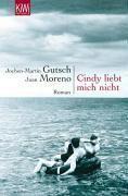 Cindy liebt mich nicht, Jochen-Martin Gutsch, Juan Moreno