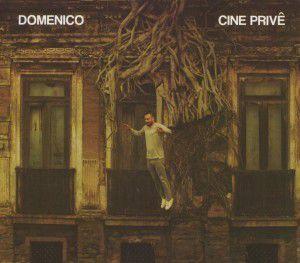 Cine Privê, Domenico