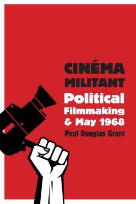 Cinéma Militant, Paul Douglas Grant