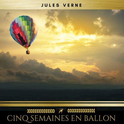 Cinq semaines en ballon, Jules Verne