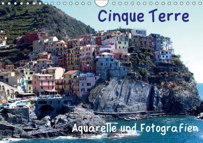 Cinque Terre - Aquarelle und Fotografien (Wandkalender 2019 DIN A4 quer), Brigitte Dürr