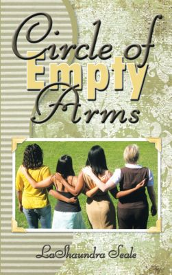 Circle of Empty Arms, LaShaundra Seale
