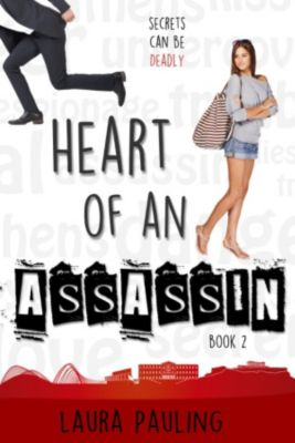 Circle of Spies: Heart of an Assassin, Laura Pauling