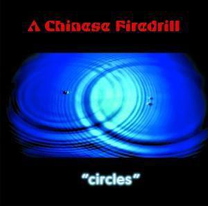 Circles, A Chinese Firedrill