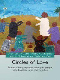 Circles of Love, Christine J. Guth, Dean A. Preheim Bartel, Linda A. Christophel, Timothy J. Burkholder