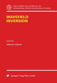 CISM International Centre for Mechanical Sciences: Wavefield Inversion