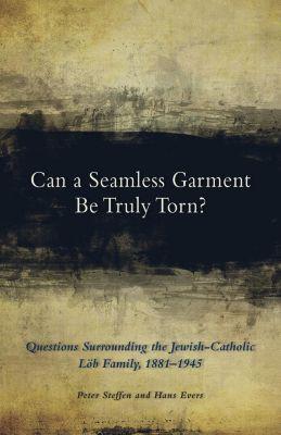 Cistercian Publications: Can a Seamless Garment Be Truly Torn?, Hans Evers, Peter Steffen