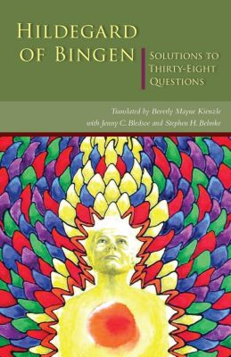 Cistercian Publications: Solutions to Thirty-Eight Questions, Hildegard Of Bingen