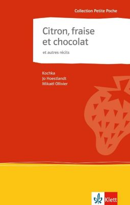 Citron, fraise et chocolat et autres récits, Kochka, Jo Hestland, Mikaël Ollivier