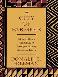 City of Farmers, Donald B. Freeman