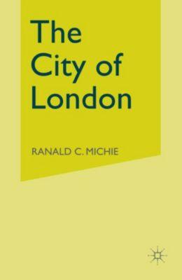 City of London, Ronald C. Michie