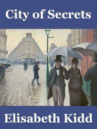 City of Secrets, Elisabeth Kidd