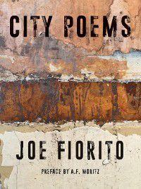 City Poems, Joe Fiorito