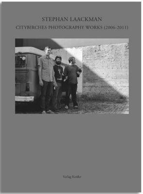 Citybirches Photography Works (2006 - 2011), Stephan Laackman