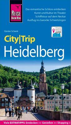 CityTrip: Reise Know-How CityTrip Heidelberg, Günter Schenk