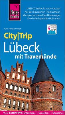 CityTrip: Reise Know-How CityTrip Lübeck mit Travemünde, Hans-Jürgen Fründt