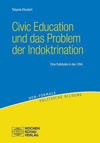 Civic Education und das Problem der Indoktrination - Tetyana Kloubert  