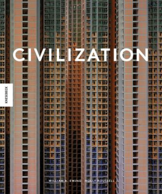 Civilization, William A. Ewing, Holly Roussell