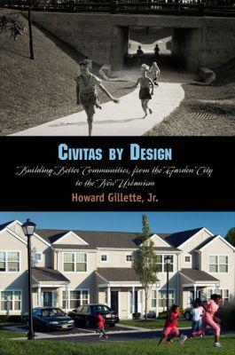 Civitas by Design, Jr., Howard Gillette