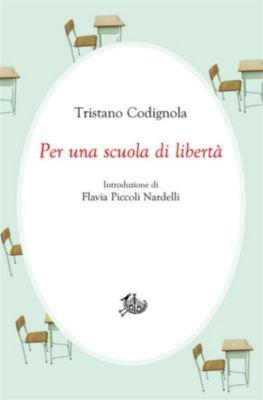 Civitas: Per una scuola di libertà, Tristano Codignola