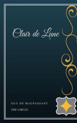 Clair de Lune, Guy de Maupassant