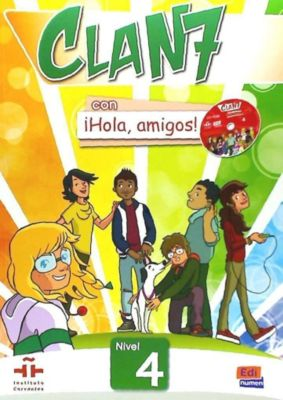 Clan 7 con Hola, amigos!. Nivel 4/A2.2, Libro del alumno, mit CD-ROM, Inmaculada Gago Felipe, Pilar Valero Ramirez