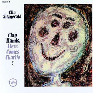 Clap Hands Here Comes Charlie!, Ella Fitzgerald