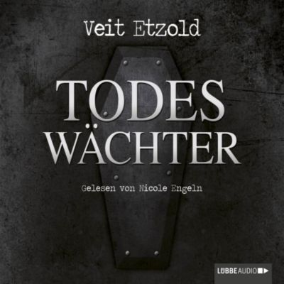 Clara Vidalis Band 3: Todeswächter, Veit Etzold