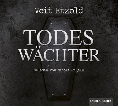 Clara Vidalis Band 3: Todeswächter (6 Audio-CDs), Veit Etzold