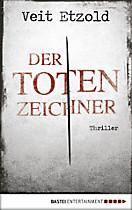 Clara Vidalis Reihe: Der Totenzeichner