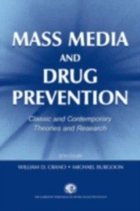 Claremont Symposium on Applied Social Psychology Series: Mass Media and Drug Prevention