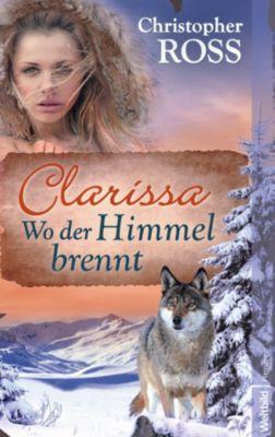 Clarissa 2 - Wo der Himmel brennt, Christopher Ross