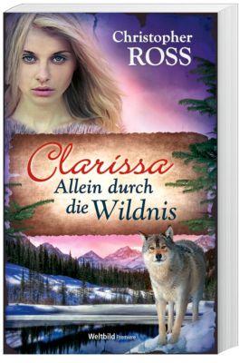 Clarissa - Allein durch die Wildnis, Christopher Ross