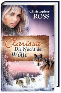 Clarissa - Die Nacht der Wölfe, Christopher Ross