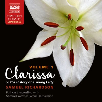 Clarissa: The History of a Young Lady, Volume 1 (Unabridged), Samuel Richardson