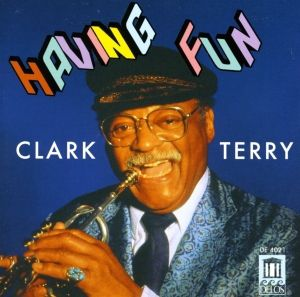 Clark Terry Having Fun, Clark Terry, Holloway, Holley