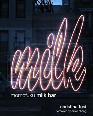 Clarkson Potter: Momofuku Milk Bar, Christina Tosi