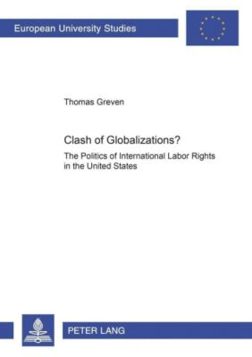 Clash of Globalizations?, Thomas Greven