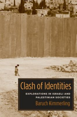 Clash of Identities, Baruch Kimmerling