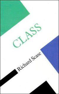 Class, Richard Scase