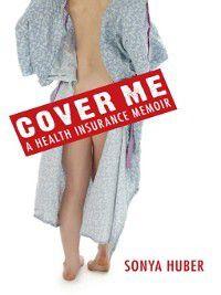 Class in America: Cover Me, Sonya Huber