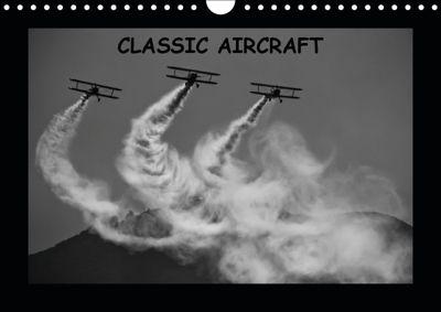 Classic aircraft (Wall Calendar 2019 DIN A4 Landscape), Andy D