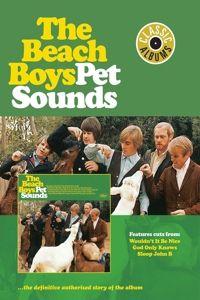 Classic Albums: Pet Sounds (DVD), The Beach Boys