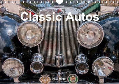 Classic Autos (Wandkalender 2019 DIN A4 quer), Axel Hilger