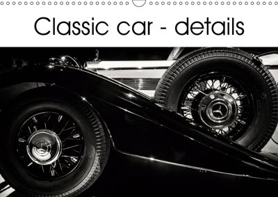 Classic car - details (Wall Calendar 2019 DIN A3 Landscape), Andy D.